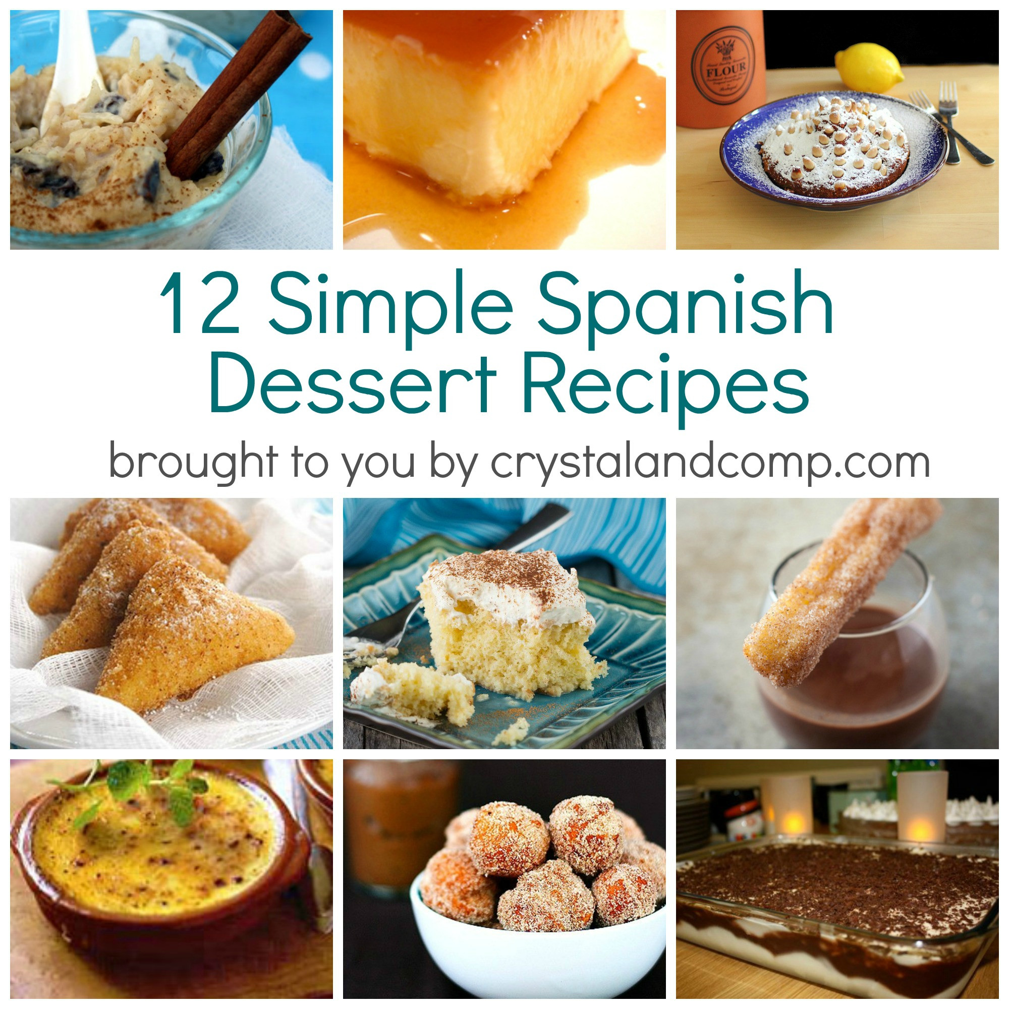 Spanish Desserts List  Simple Spanish Dessert Recipes
