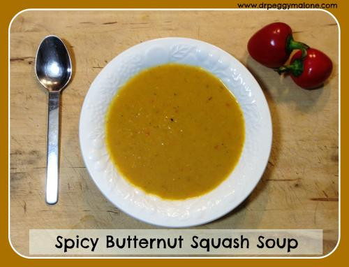 Spicy Butternut Squash Soup  Spicy Butternut Squash Soup Dr Peggy Malone