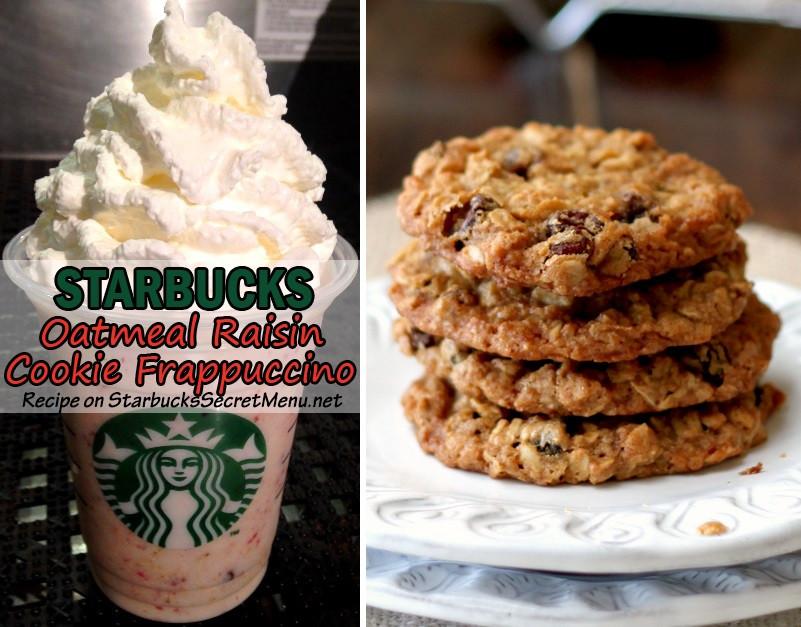Starbucks Dessert Menu  Starbucks Oatmeal Raisin Cookie Frappuccino
