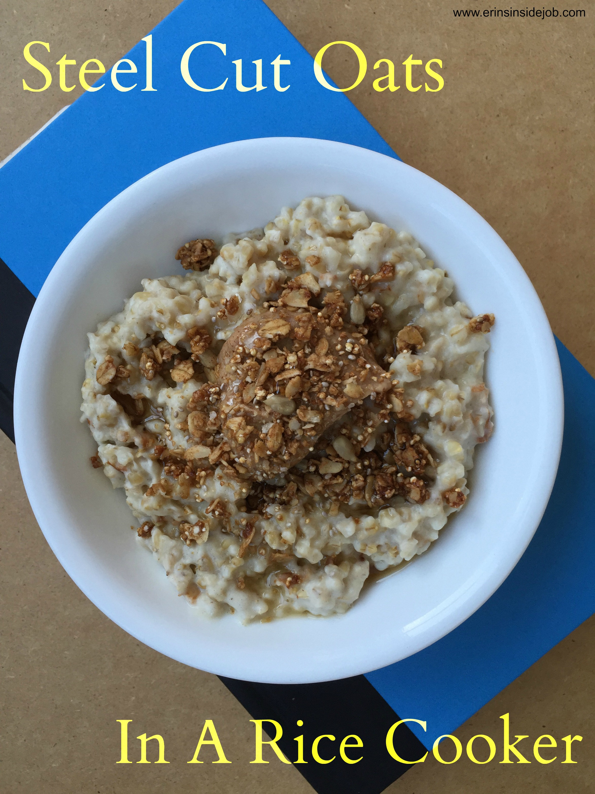 Steel Cut Oats In Rice Cooker  How To Make Steel Cut Oats in a Rice Cooker Erin s