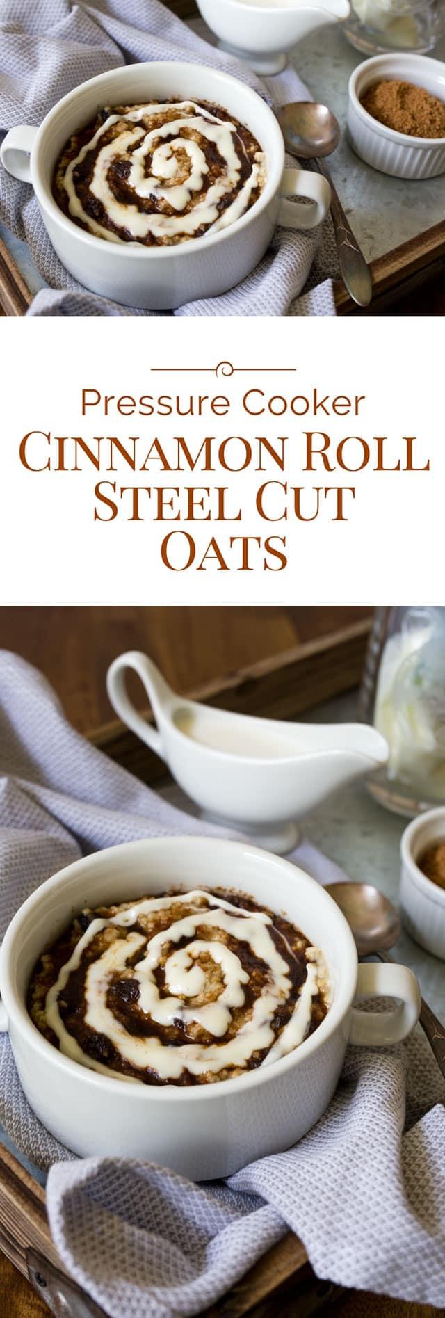 Steel Cut Oats Pressure Cooker  Pressure Cooker Cinnamon Roll Steel Cut Oats
