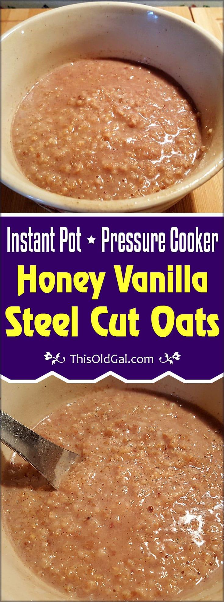 Steel Cut Oats Pressure Cooker  Pressure Cooker Honey Vanilla Steel Cut Oats