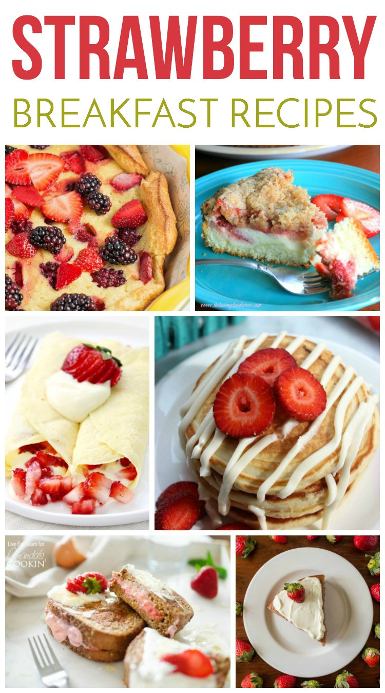 Strawberry Breakfast Recipes  Strawberry Breakfast Recipes My Joy Filled Life