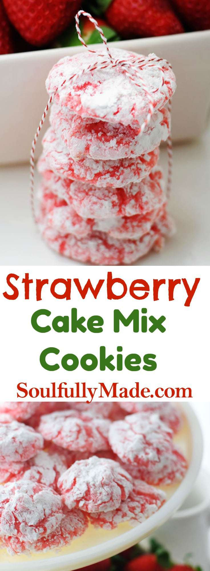 Strawberry Cake Mix  Strawberry Cake Mix Cookies Soulfully Made