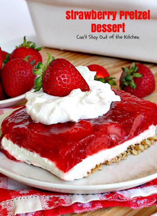 Strawberry Pretzel Dessert Without Jello  Strawberry Pretzel Dessert Can t Stay Out of the Kitchen