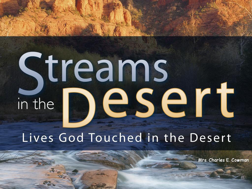 Stream In The Dessert  Streams in the Desert The Christian Messenger
