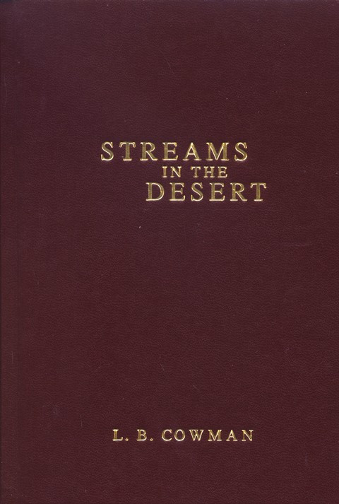 Stream In The Dessert  Streams in the Desert Daily Devotional Charles Cowman