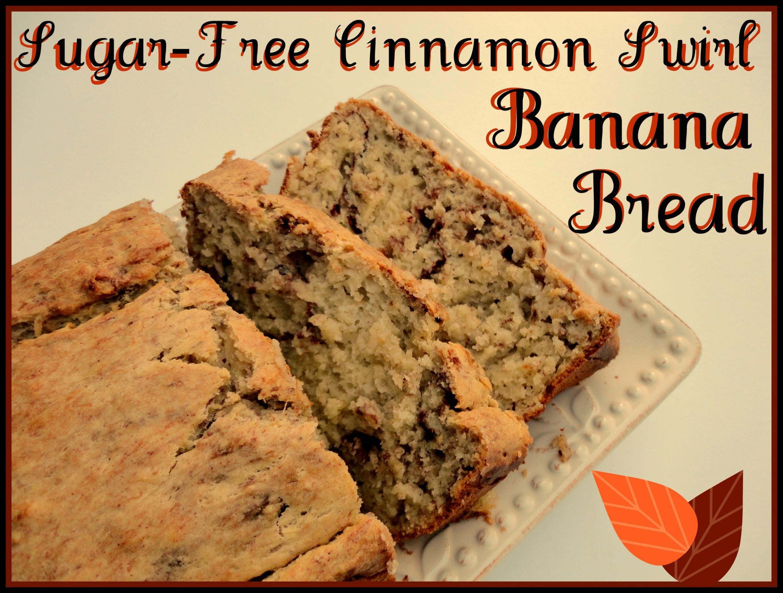 Sugar Free Banana Bread  Sugar Free