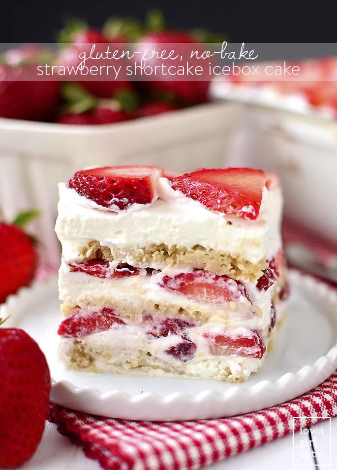 Summer Cake Recipes  Gluten Free No Bake Strawberry Shortcake Icebox Cake