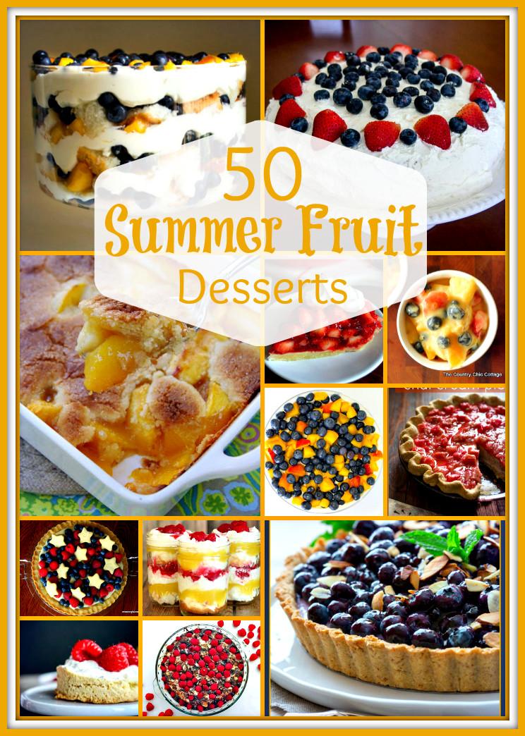 Summer Fruit Desserts  50 Summer Fruit Desserts Upstate Ramblings