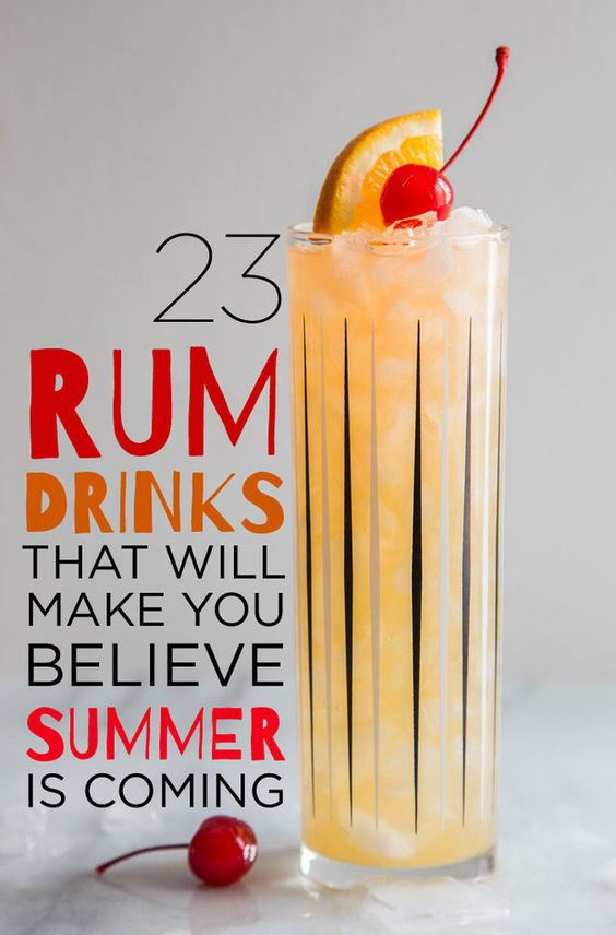 Summertime Rum Drinks  23 Rum Cocktails You Need To Know About