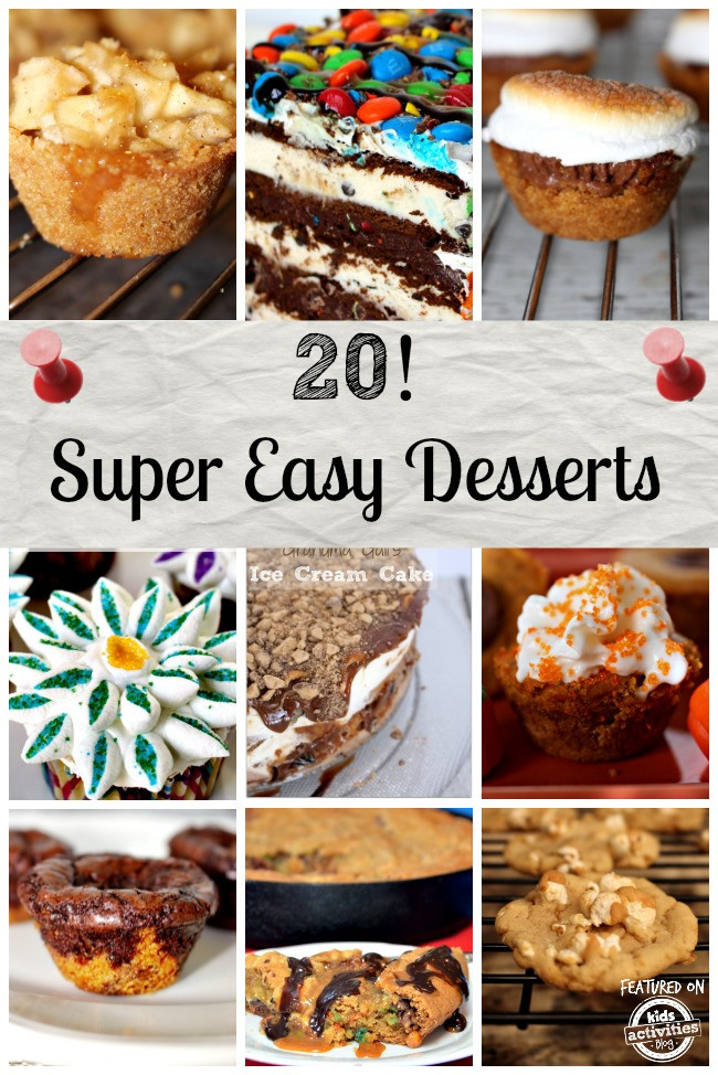 Super Easy Desserts  20 Super Easy Desserts that Anyone can Make