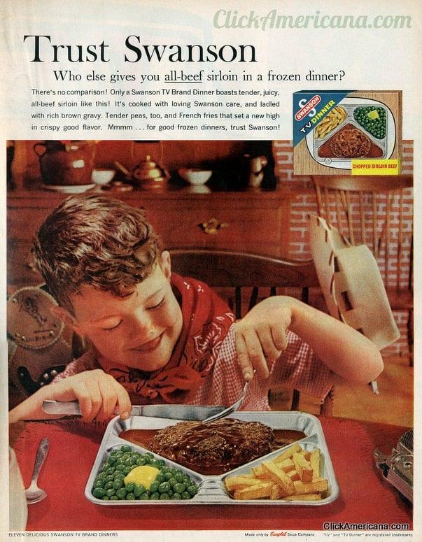 Swanson Frozen Dinners  It s Swanson TV dinner time 1961 1968 Americana