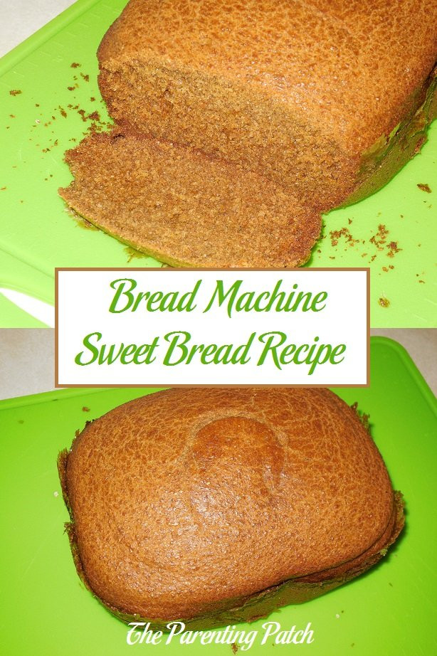 Sweet Bread Machine Recipes  Bread Machine Sweet Bread Recipe