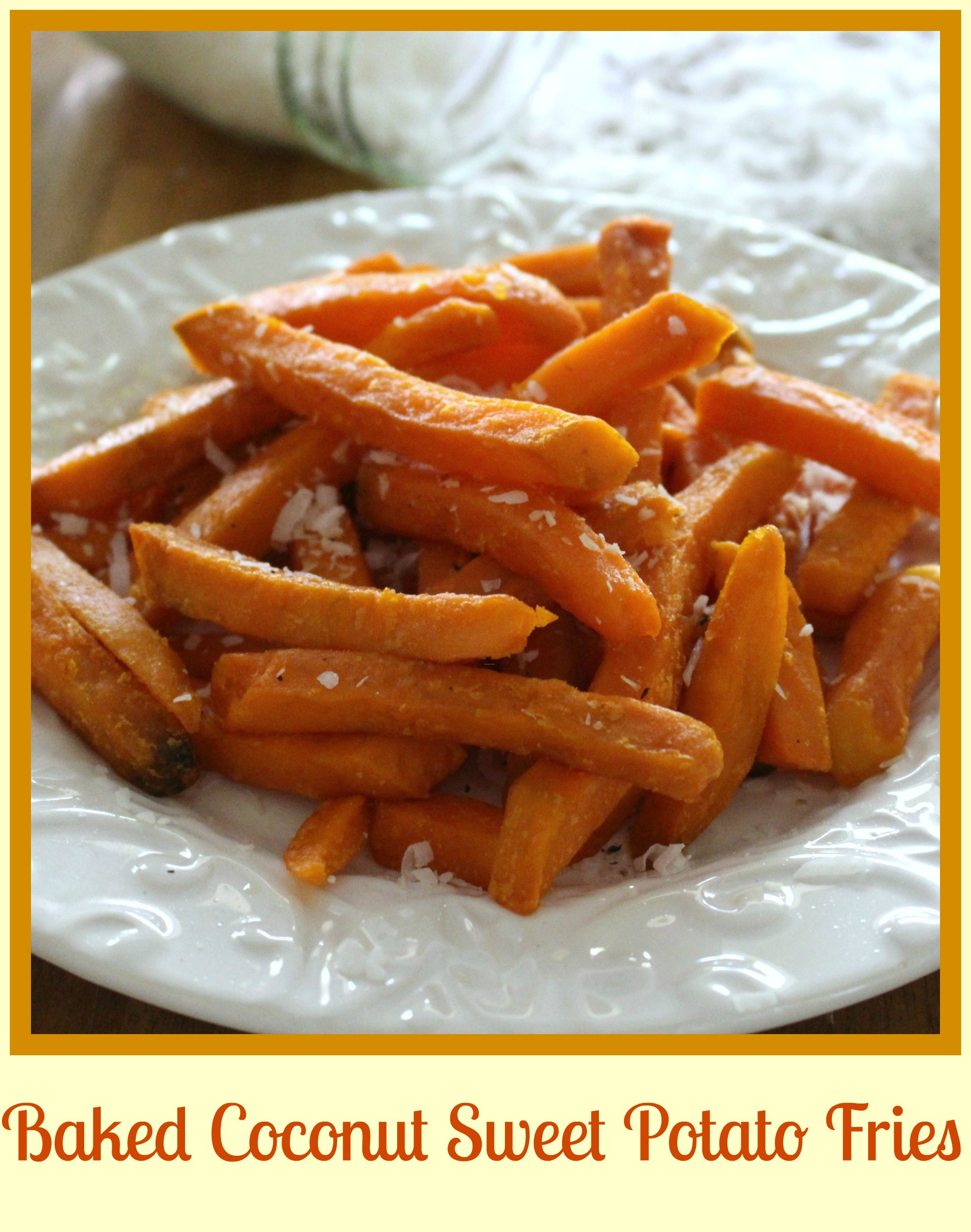 Sweet Potato Fries Calories  Baked Coconut Sweet Potato Fries Skinny Sweets Daily