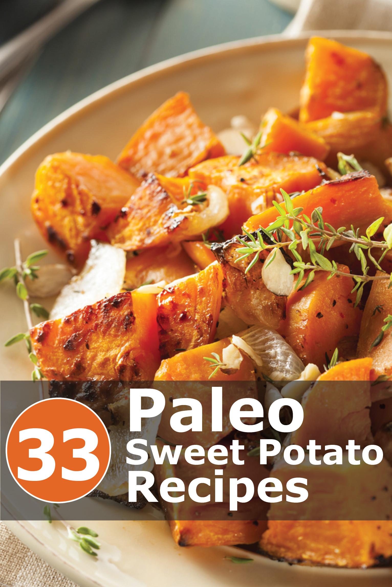 Sweet Potato Meals  33 Paleo Nourishing Sweet Potato Recipes anyone can make