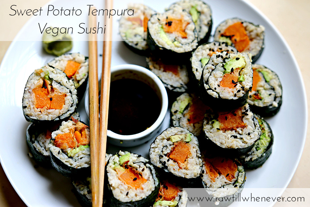 Sweet Potato Tempura  Sriracha Sweet Potato Tempura Vegan Sushi