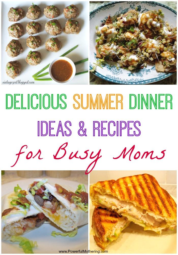 Tasty Dinner Recipes  Delicious Summer Dinner Ideas & Recipes for Busy Moms
