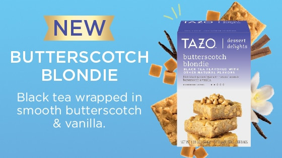 Tazo Dessert Delights  Save up to $3 25 on Tazo Teas including new Dessert Delights