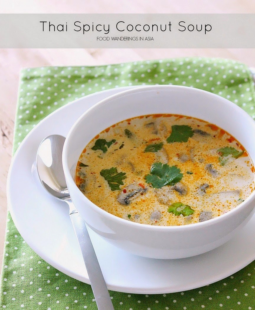 Thai Coconut Soup Recipes  Food Wanderings Spicy Thai Coconut Soup