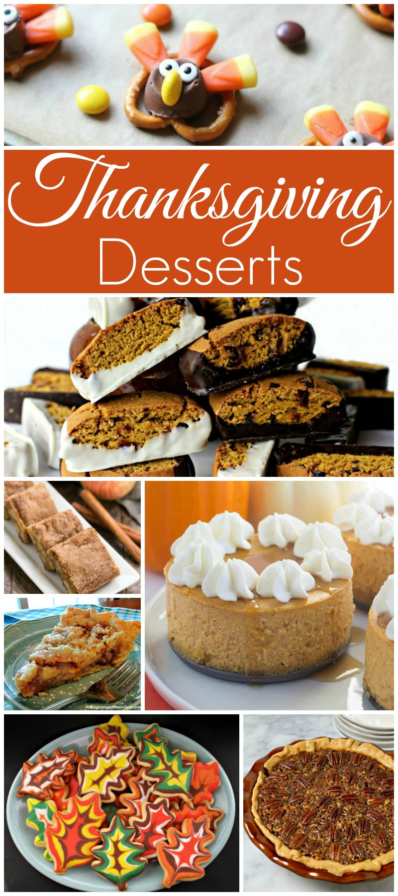 Thanksgiving Desserts Ideas  Thanksgiving Desserts and our Delicious Dishes Recipe Party