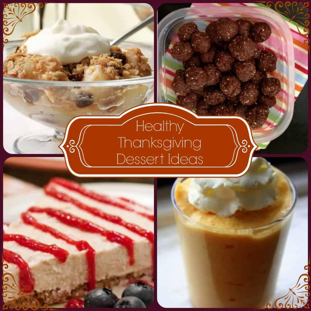 Thanksgiving Desserts Ideas  Healthy Thanksgiving Dessert Ideas
