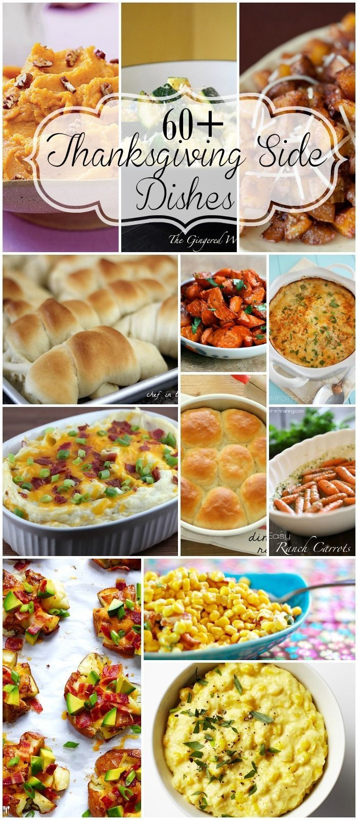 Thanksgiving Dinner Ideas Pinterest  60 Thanksgiving Sides veggies potatoes and rolls
