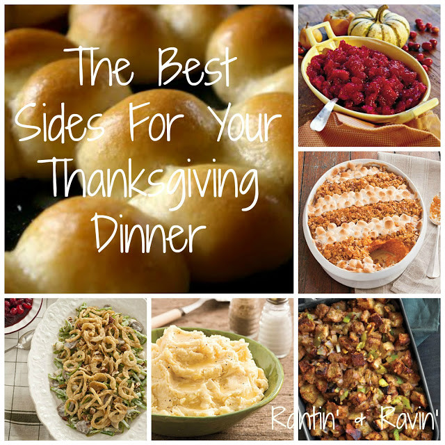 Thanksgiving Dinner Sides  Rantin & Ravin THE BEST SIDES FOR YOUR THANKSGIVING
