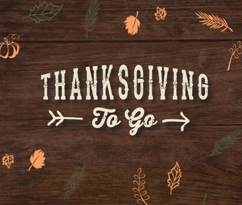 Thanksgiving Dinner To Go  Thanksgiving to Go Meals Bring Great Food Ease to
