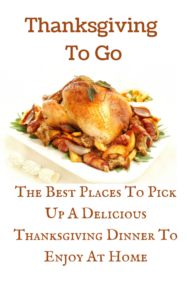 Thanksgiving Dinner To Go  Thanksgiving To Go The Best Places To Pick Up