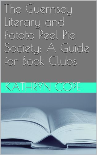 "The Guernsey Literary And Potato Peel Pie Society Book  20 ""the guernsey literary and potato peel pie society"