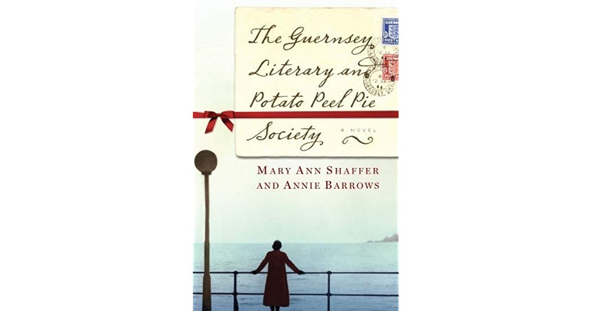 The Guernsey Literary And Potato Peel Pie Society Book  The Guernsey Literary and Potato Peel Pie Society by Mary