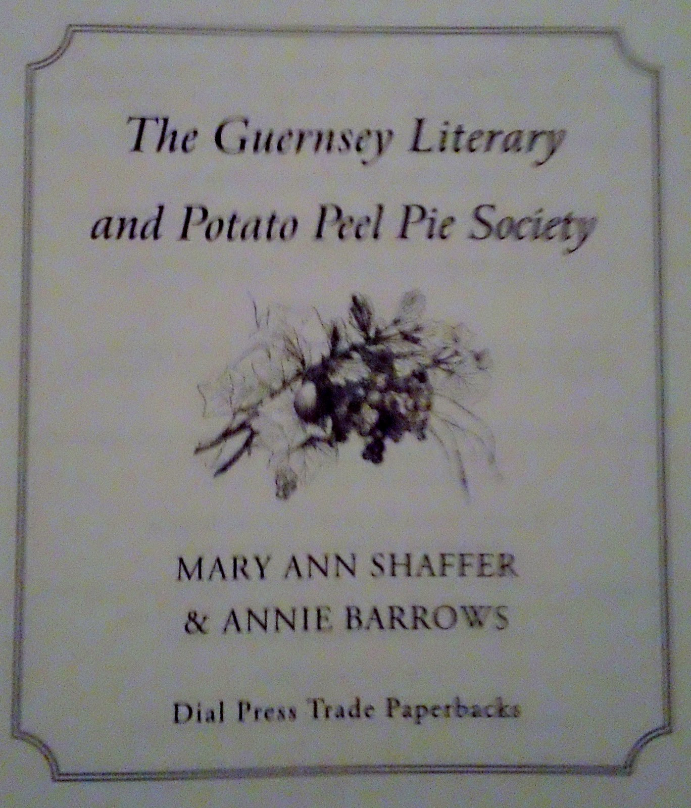 The Guernsey Literary And Potato Peel Pie Society Book  These Are a Few of My Favourite Things Book Club Book