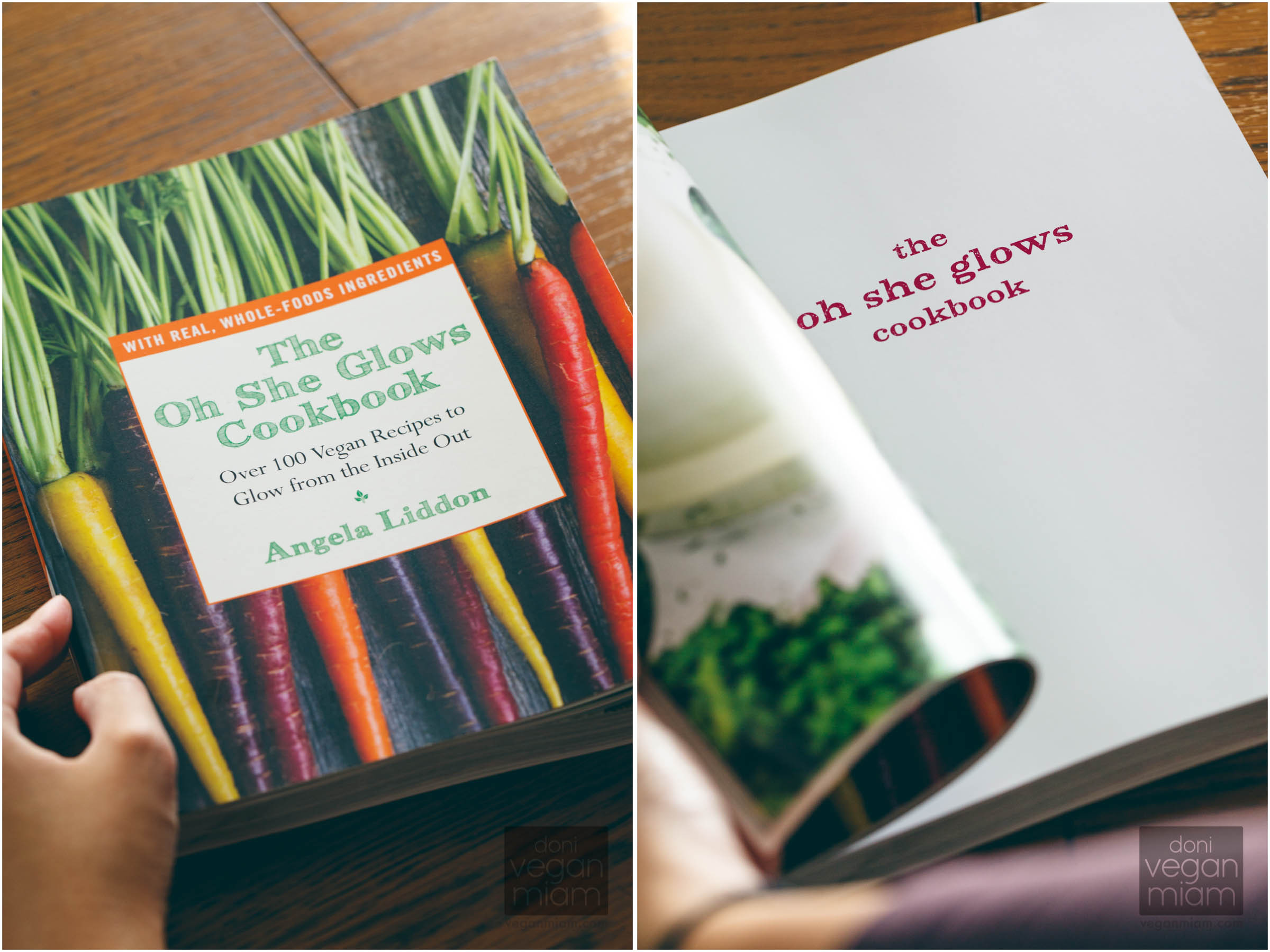 The Oh She Glows Cookbook: Over 100 Vegan Recipes To Glow From The Inside Out  The Oh She Glows Cookbook Review