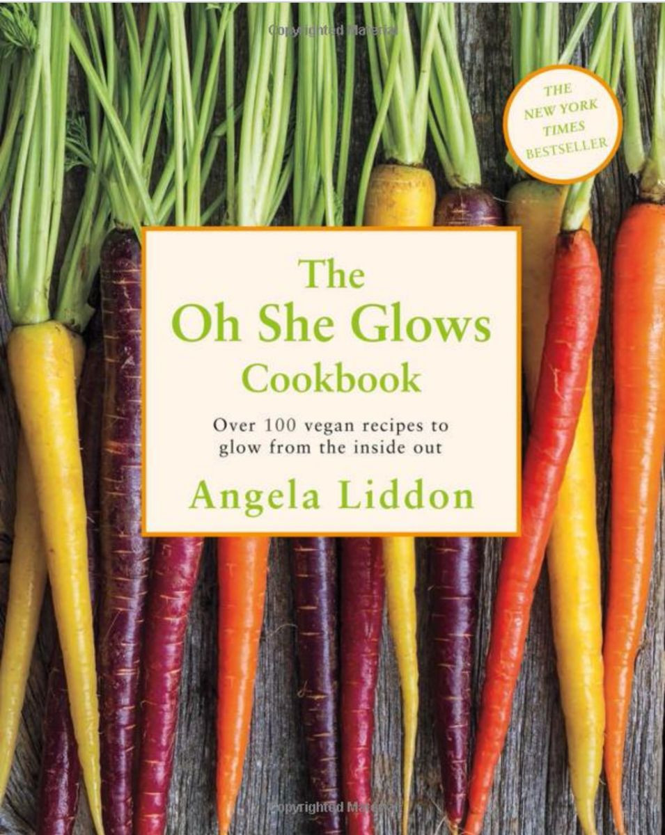 The Oh She Glows Cookbook: Over 100 Vegan Recipes To Glow From The Inside Out  The 8 Best Cookbooks for 8 Popular Healthy Diets