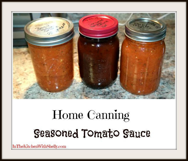 Tomato Sauce Canning Recipe  Shakin & Bakin Foo Blog Home Canning Seasoned Tomato