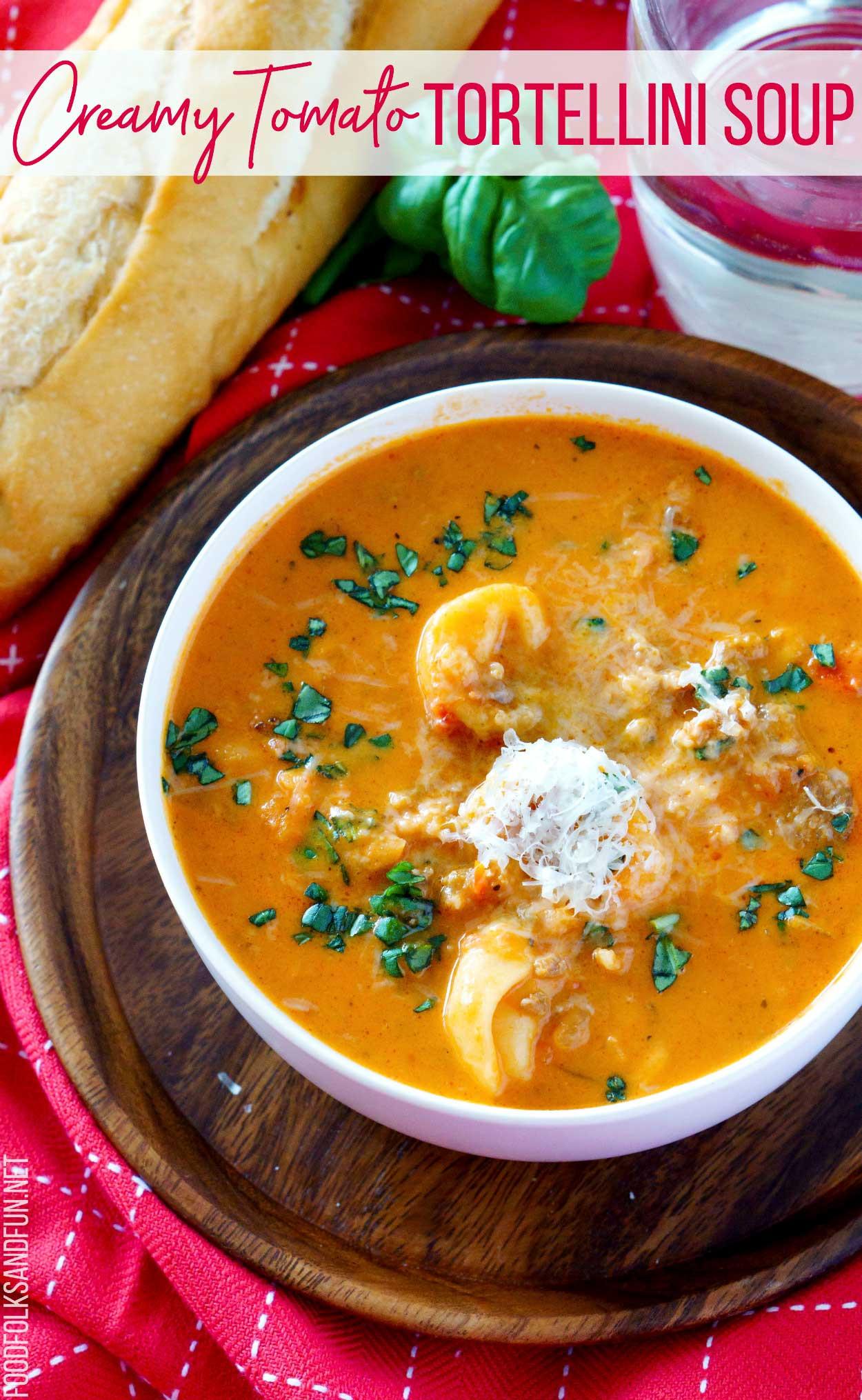 Tomato Tortellini Soup  Creamy Tomato Tortellini Soup • Food Folks and Fun