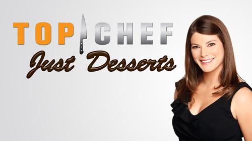 Top Chefs Just Desserts  Top Chef Just Desserts TV fanart