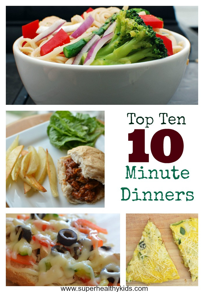 Top Ten Meals For Dinner  Top 10 Ideas for 10 Minute Dinners