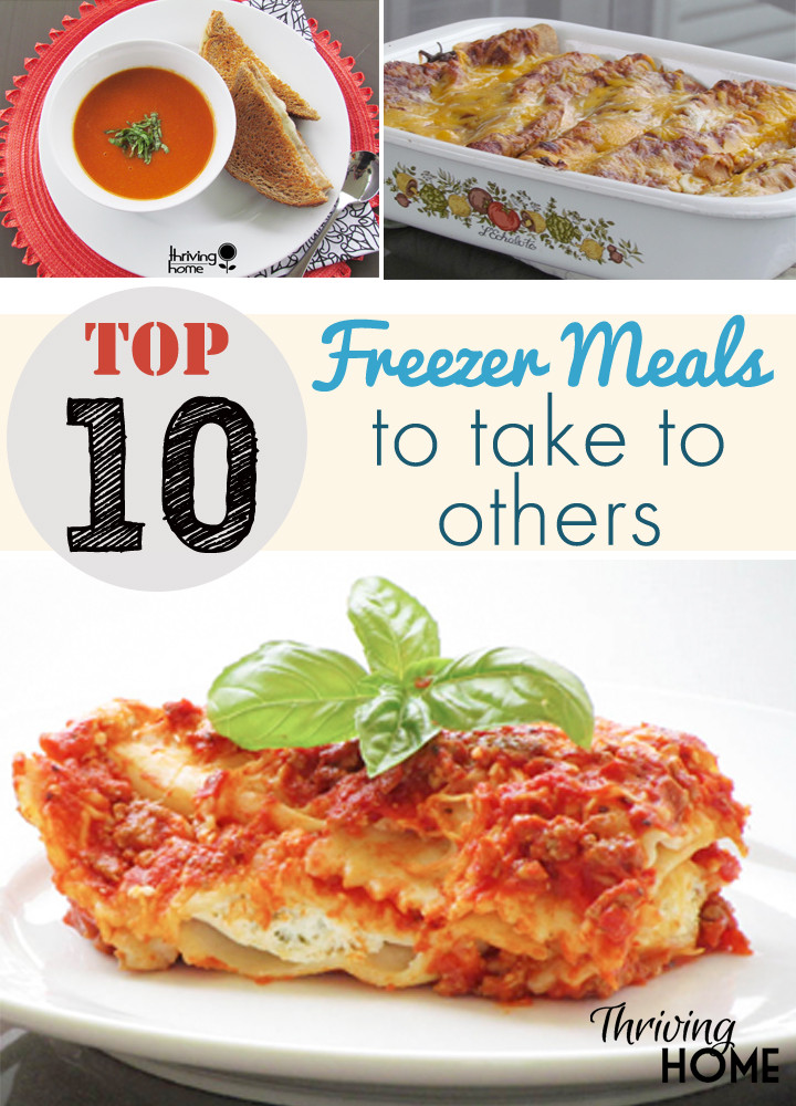 Top Ten Meals For Dinner  Top 10 Freezer Meals to Take to Others