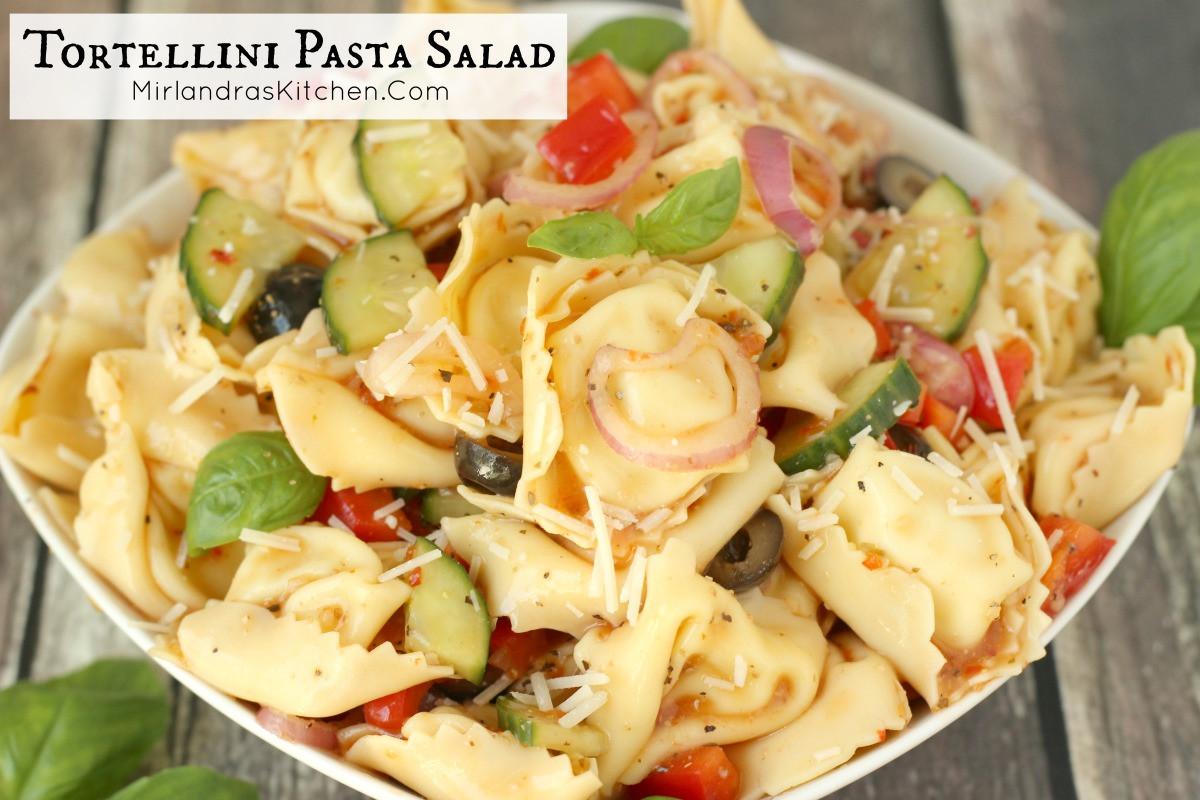 Tortellini Pasta Salad  Tortellini Pasta Salad Mirlandra s Kitchen