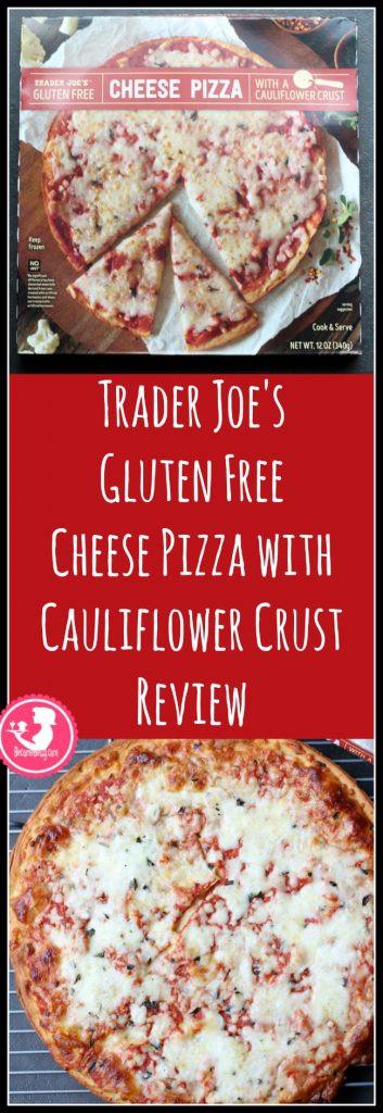 Trader Joe'S Cauliflower Pizza Crust  TraderJoesGlutenFreePizzaPin
