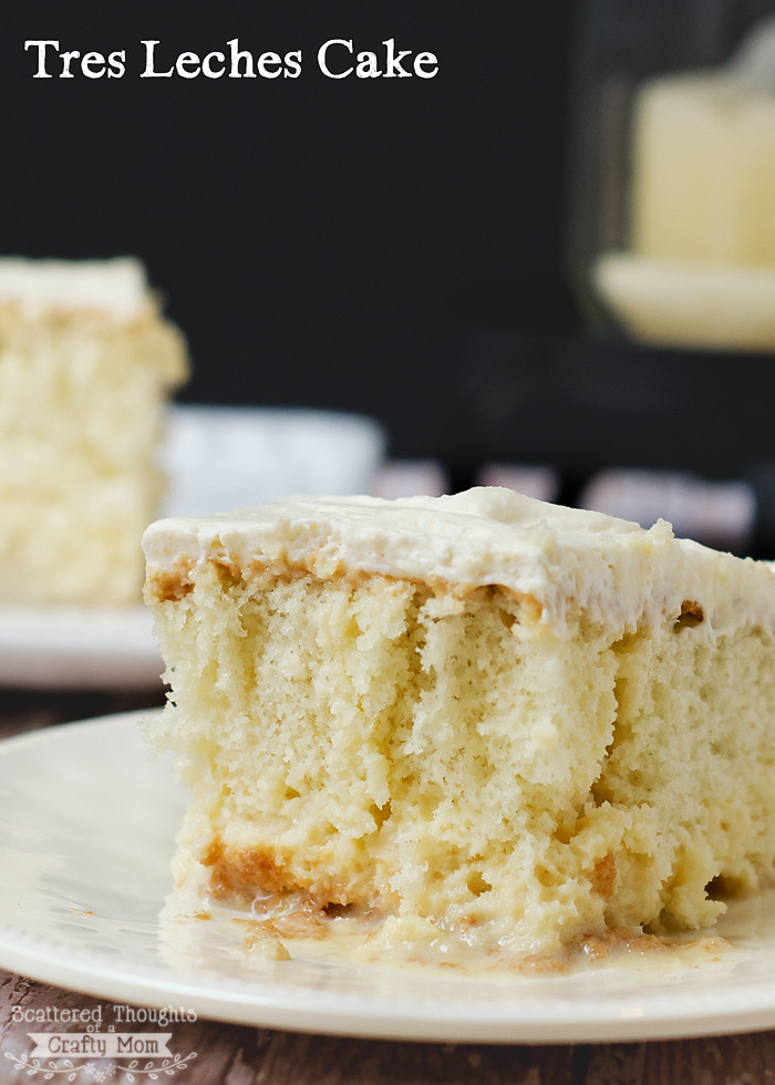 Tres Leche Cake Recipe  Tres Leches Cake Recipe Scattered Thoughts of a Crafty Mom