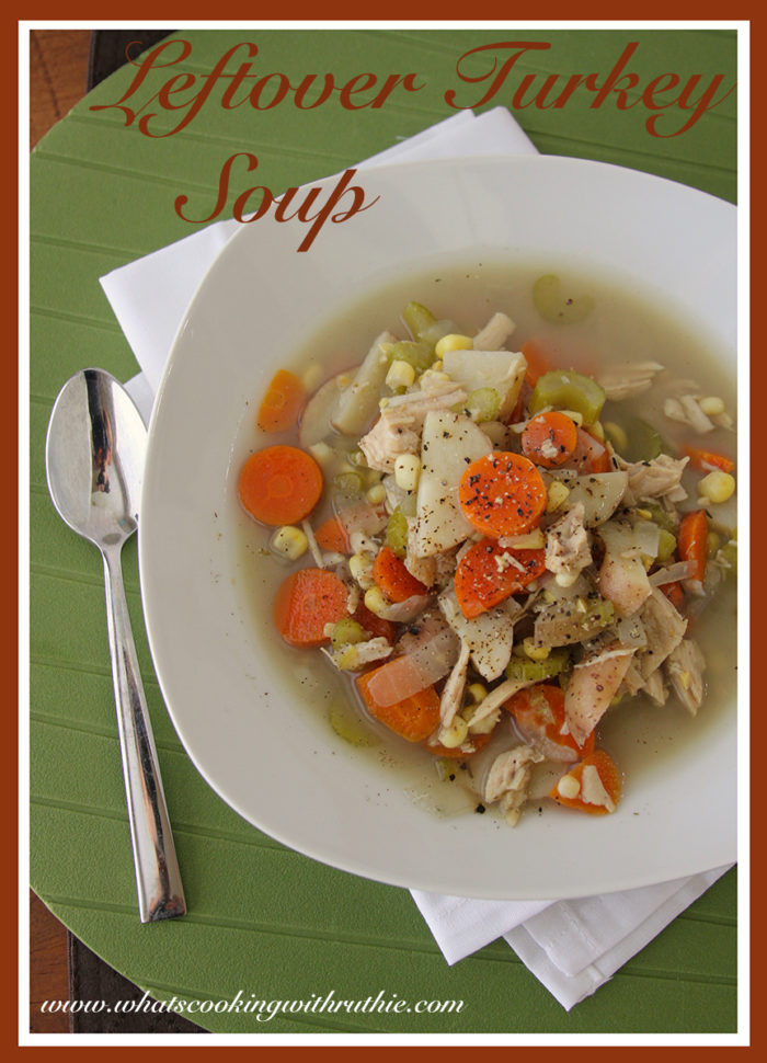 Turkey Soup From Leftover  Leftover Turkey Soup Cooking With Ruthie