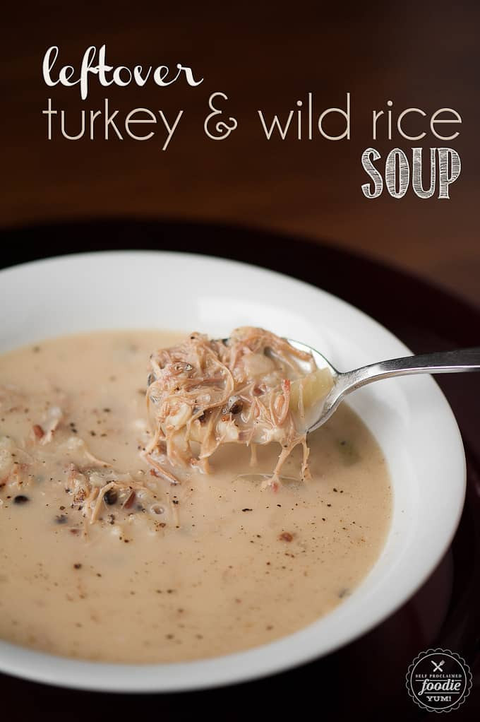 Turkey Soup From Leftover  Leftover Turkey & Wild Rice Soup