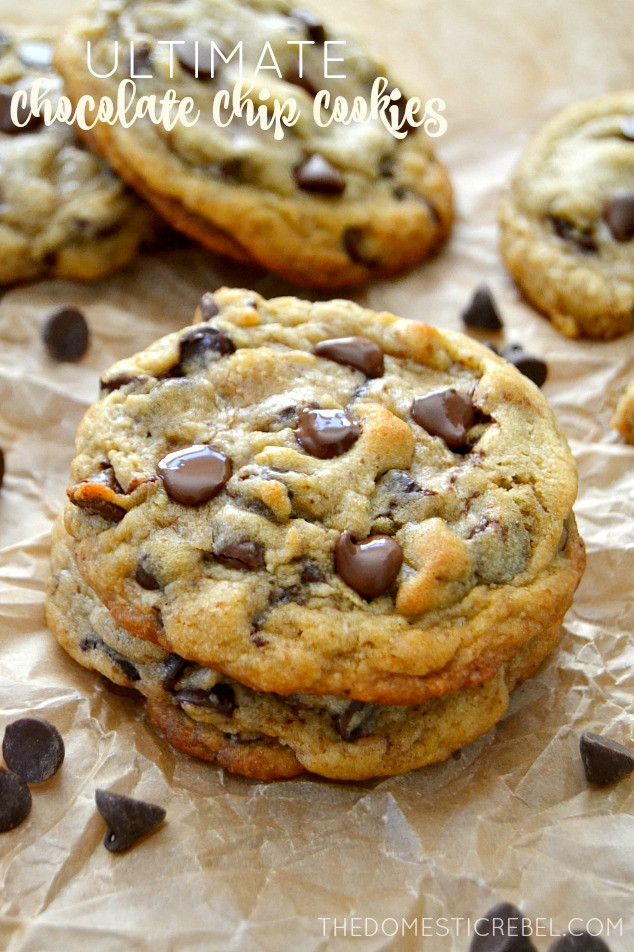 Ultimate Chocolate Chip Cookies  The Best Ultimate Chocolate Chip Cookies