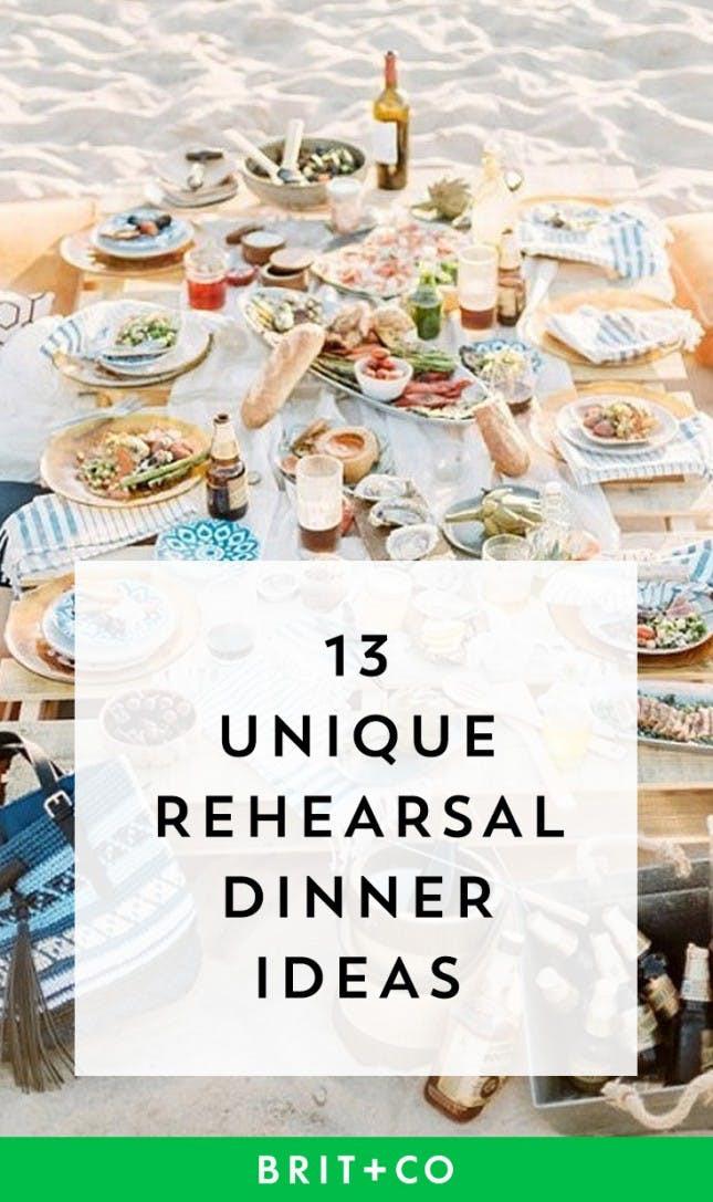 Unique Dinner Ideas  13 Unique Rehearsal Dinner Ideas to Kick f Your Wedding