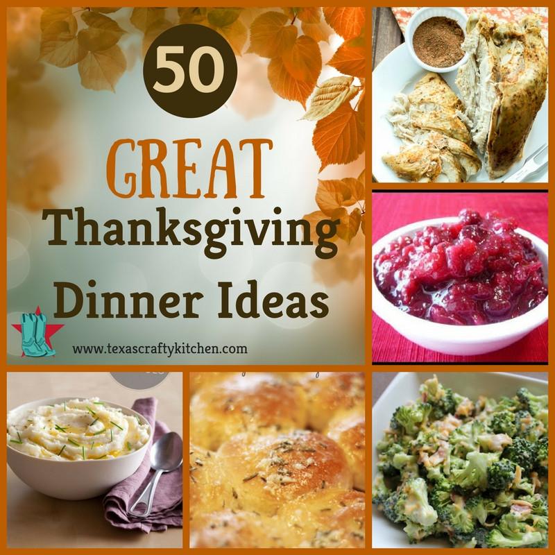 Unique Dinner Ideas  50 Great Thanksgiving Dinner Ideas Texas Crafty Kitchen