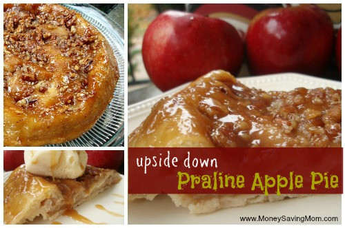 Upside Down Apple Pie  Upside Down Praline Apple Pie Money Saving Mom