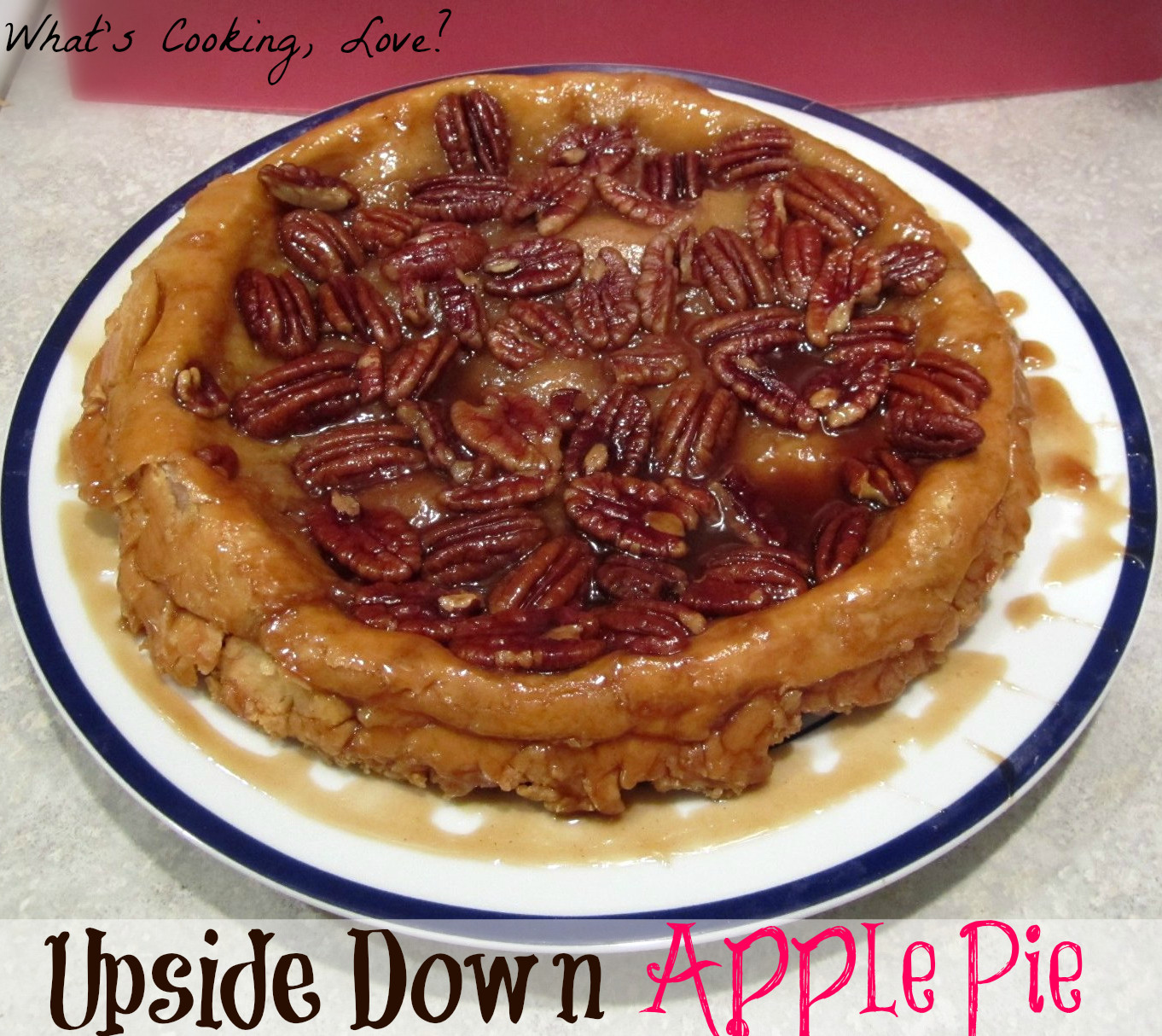 Upside Down Apple Pie  Upside Down Apple Pie Whats Cooking Love